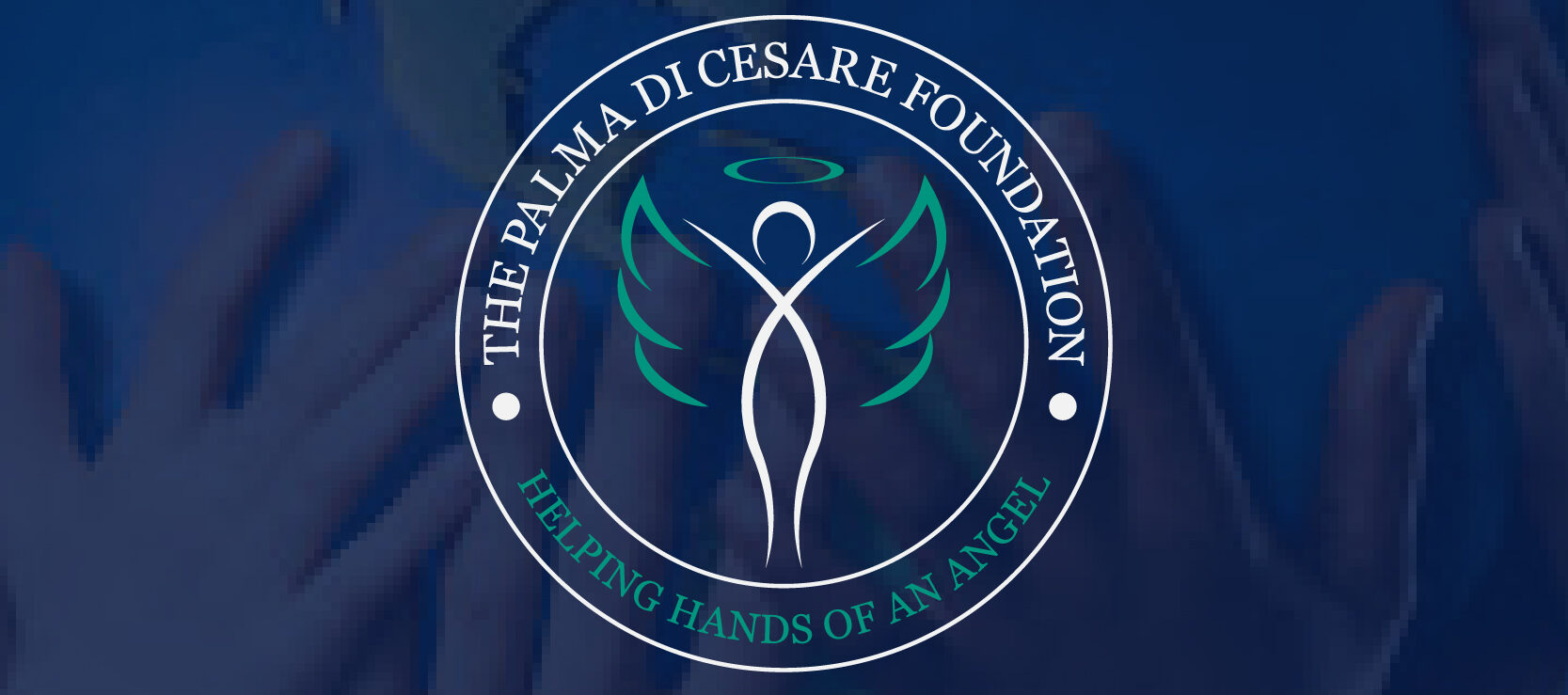 Helping Hands Of An Angel: The Palma Di Cesare Foundation
